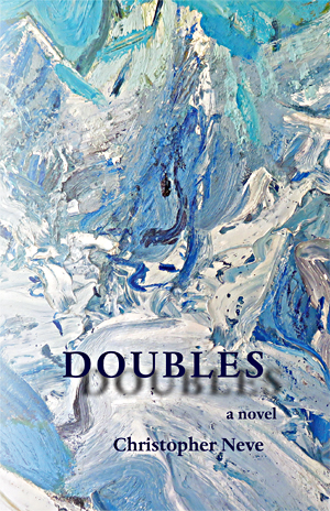 Cover of Doubles, a novel by Christopher Neve